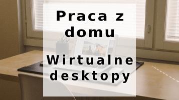 praca-z-domu-wirtualne-desktopy