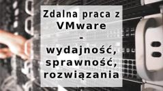 zdalna-praca-z-vmware